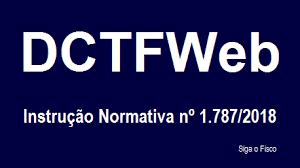 Dúvidas a respeito da DCTFWeb